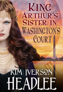 King-Arthur-s-Sister-in-Washington-s-Court-Mark-Twain-Kim-Iverson-Headlee-new_ebook_cover