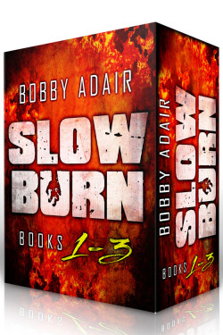 Slow Burn: Box Set 1-3 by Bobby Adair | Book Barbarian